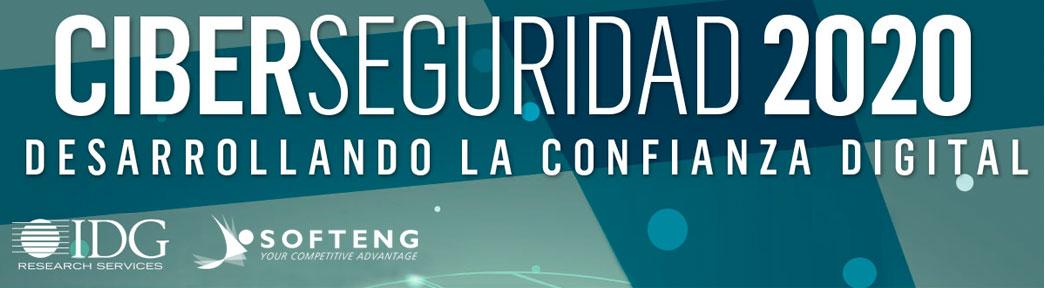 Softeng participará en el evento CIBERSEGURIDAD 2020 de IDG
