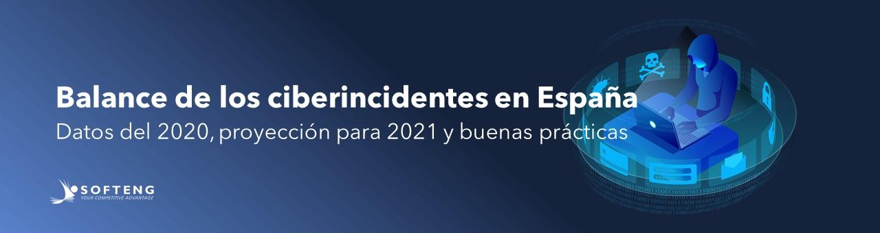Balance de la ciberseguridad en España y proyección para el 2021